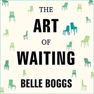 The Art of Waiting audiobook cover art