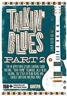 Guitar World: Talkin' Blues, Part 2 by Unknown(2014-07-01)