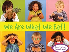 We are What We Eat! (Things I Eat!)