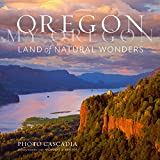 Oregon, My Oregon: Land of Natural Wonders