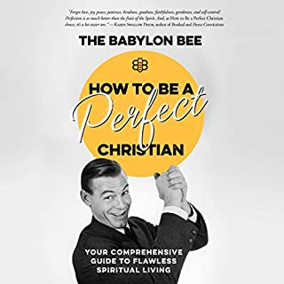 How to Be a Perfect Christian audiobook cover art