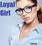 Loyal Girl