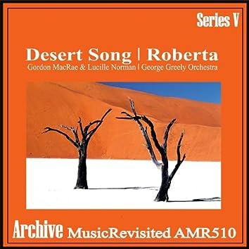 The Desert Song & Roberta