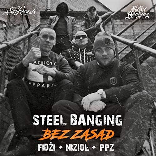 Steel Banging feat. Fidżi, Nizioł & PPZ