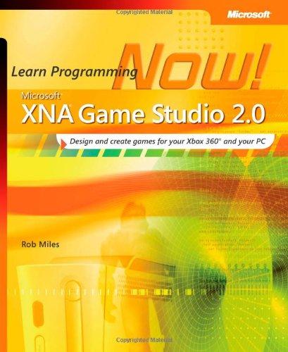 Microsoft® XNA® Game Studio 2.0: Learn Programming Now! (PRO-Developer)
