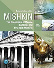Economics of Money, Banking and Financial Markets, The, Business School Edition (5th Edition) (What's New in Economics)
