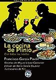 Cocina De Plinio,La: Con todas las recetas (Breviarios de Rey Lear)