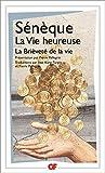 La vie heureuse - La brièveté de la vie - Format Kindle - 5,49 €