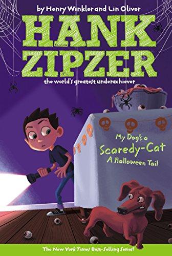My Dog's a Scaredy-Cat #10: A Halloween Tail (Hank Zipzer, the World's Greatest Underachiever)