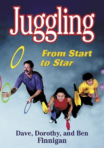 Compare Textbook Prices for Juggling: From Start to Star  ISBN 9780736037501 by Finnigan, Dave,Finnigan, Dorothy,Finnigan, Ben