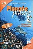 Plongée Plaisir Niveau 2 - Premiers pas vers l'autonomie