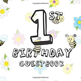 1st Birthday Guest Book: Bumble Bee Summer Themed - First Party Baby Anniversary Event Celebration Keepsake Book - Family Friend Sign in Write Name, ... W/ Gift Recorder Tracker Log & Picture Space