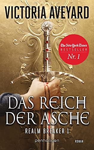 Das Reich der Asche - Realm Breaker 1: Roman
