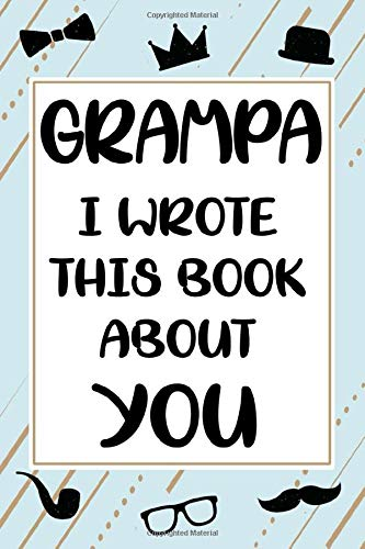 Grampa I wrote this book about you cute fill in the blank book gift for...