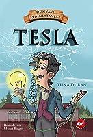 Tesla - Dünyayi Aydinlatanlar