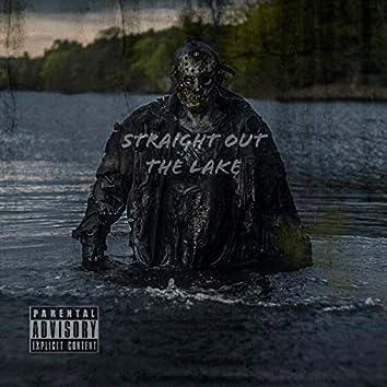 Straight Out the Lake (feat. Kizzle Ambush)