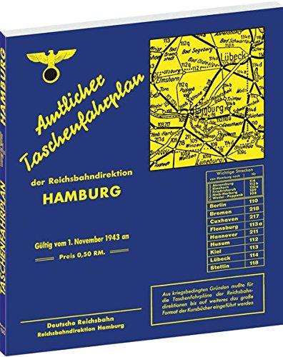 Amtlicher Taschenfahrplan der Reichsbahndirektion Hamburg. Gültig vom 1. November 1943