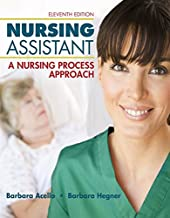 Nursing Assistant: A Nursing Process Approach