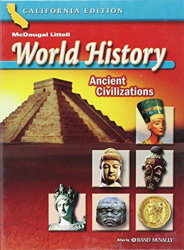 McDougal Littell World History: Student Edition Grades 6 Ancient Civilizations 2006