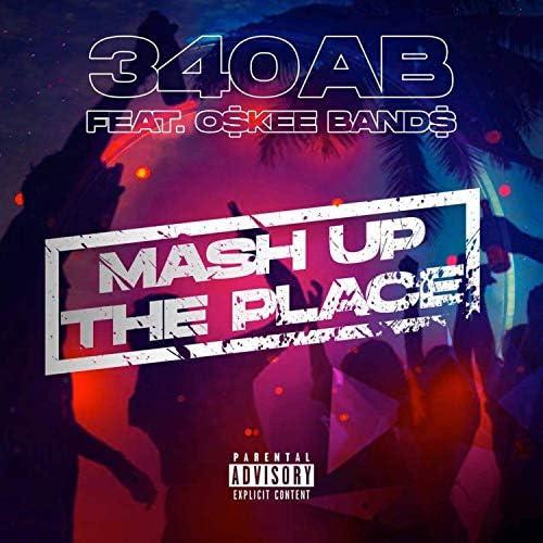 340AB feat. O$kee  Band$