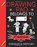 Drawing Pad Belongs to ______! My Secret Book of Scribbles and Sketches: Sketch book for Boys & Girls with 120+ Pages of 8.5'x11' Blank Paper for ... For Kids Kids Age 4,5,6,7,8,9,10,11 and 12 )