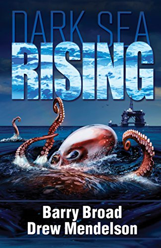 Book: Dark Sea Rising by Barry Broad and Drew Mendelson