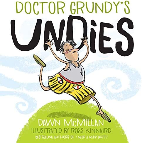 Doctor Grundy s Undies From the Cheeky Creators of I Need a New Butt product image