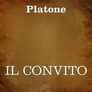Il convito                   Di:                                                                                                                                 Platone                               Letto da:                                                                                                                                 Silvia Cecchini                      Durata:  2 ore e 12 min     13 recensioni     Totali 4,3