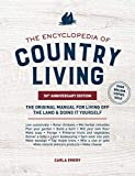 The Encyclopedia of Country Living, 50th Anniversary Edition: The Original Manual for Living off the...