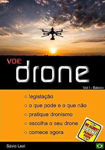 Voe Drone: Part I - Basico (Portuguese Edition)