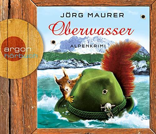 Oberwasser: Alpenkrimi (Kommissar Jennerwein ermittelt, Band 4)