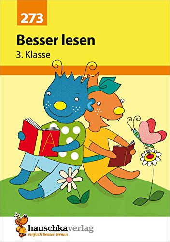Besser lesen 3. Klasse, A5- Heft (Deutsch: Besser lesen, Band 273)