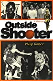 Outside Shooter: A Memoir