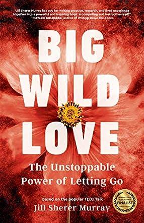Big Wild Love