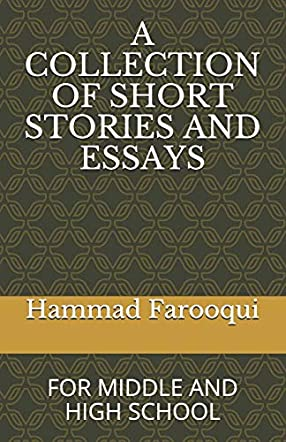 A Collection of Short Stories and Essays