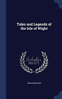 Tales and Legends of the Isle of Wight