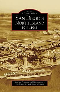 San Diego's North Island: 1911-1941 (CA) (Images of Aviation)