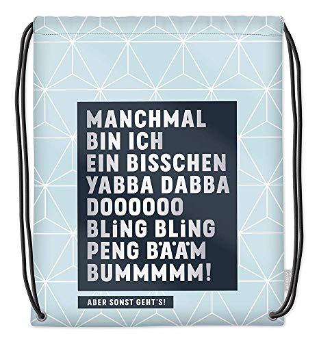 Grafik-Werkstatt Turnbeutel mit lustigem Spruch   Rucksack   Gym Bag   Sportbeutel   Gymsack   blau