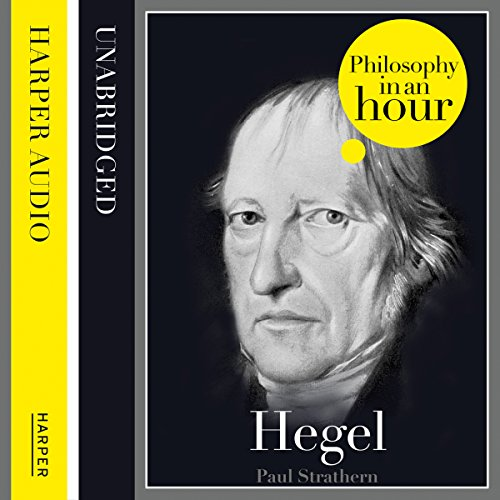 Hegel: Philosophy in an Hour audiobook cover art