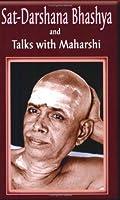 Sat-Darshana Bhashya and Talks with Maharshi