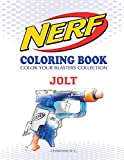 NERF Coloring Book : JOLT: Color Your Blasters Collection, N-Strike Elite, Nerf Guns Coloring book: Volume 3