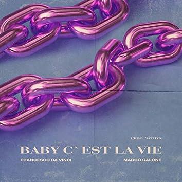 Baby c'est la vie (feat. Marco Calone)