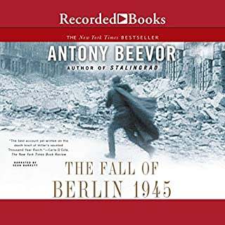 The Fall of Berlin 1945 audiobook cover art
