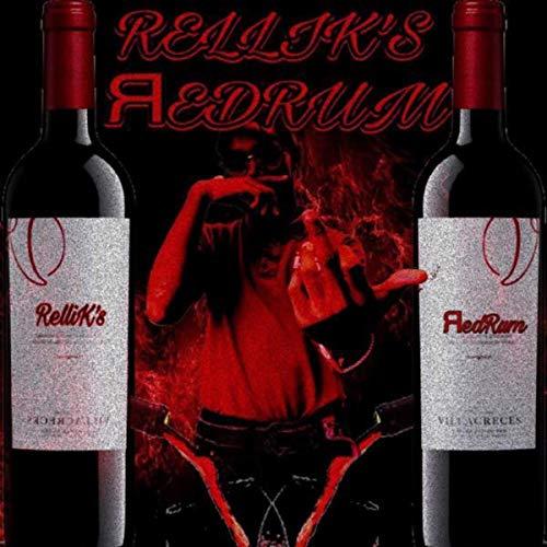 RelliK's RedRum [Explicit]