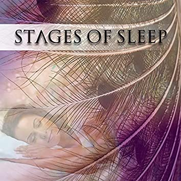 Stages of Sleep - Soothing Sounds of Nature for Deep Sleep, Good Night's Sleep, Sounds of Nature & White Noise, Music for Sleep Disorders & Insomnia Symptoms