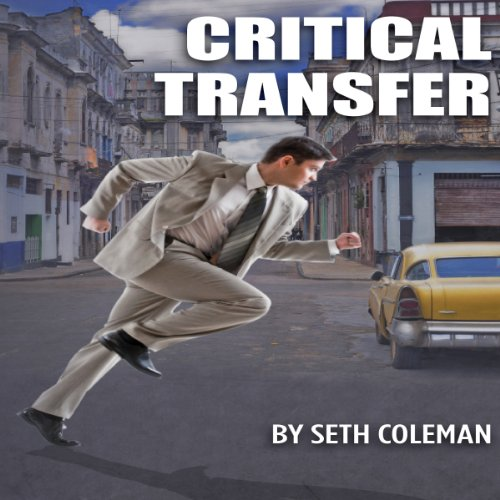 Critical Transfer audiobook cover art