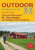 Schweden/Norwegen: St. Olavsleden: von Selånger nach Trondheim (Outdoor Pilgerführer)