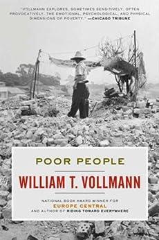 [William T. Vollmann]のPoor People (English Edition)