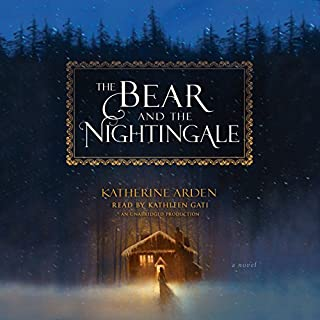 The Bear and the Nightingale     A Novel              By:                                                                                                                                 Katherine Arden                               Narrated by:                                                                                                                                 Kathleen Gati                      Length: 11 hrs and 48 mins     4,066 ratings     Overall 4.4