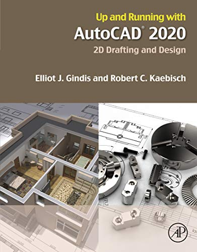 Up and Running with AutoCAD 2020: 2D Drafting and Design (English Edition)